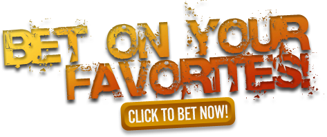 Click here to bet on your favorites now!